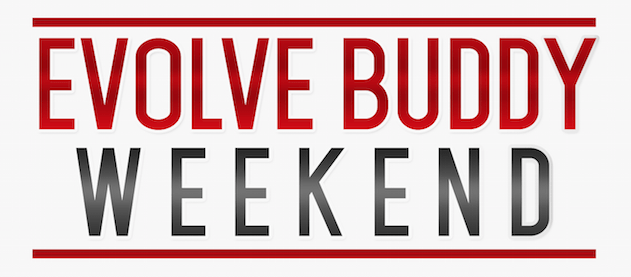 Evolve Buddy Weekend at Evolve Orchard Central!